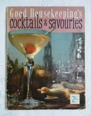 zz Good Housekeeping's Cocktails & Savouries (1957) - vintage recipe booklet (SOLD)